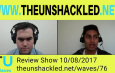 The Unshackled Waves Ep. 76 Marriage Plebiscite, Electricity Prices, Homeless Tent City and Trump and North Korea
