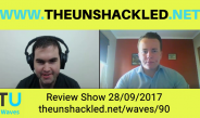 The Unshackled Waves Ep. 90 Marriage Debate Controversies, Gas Exports, Budget Deficit and NFL Anthem Protest
