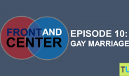 Front and Center Episode 10: Gay Marriage