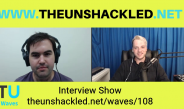 The Unshackled Waves Ep. 108 Interview Show with Luke Izaak from That Guy Media