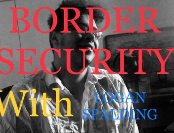 John From Border Security // South Africans (With: Logan Spalding)