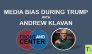 Front and Center: Media Bias During Trump with Andrew Klavan