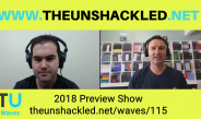 The Unshackled Waves Ep. 115 2018 Preview