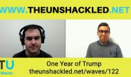 The Unshackled Waves Ep. 122 One Year of Trump